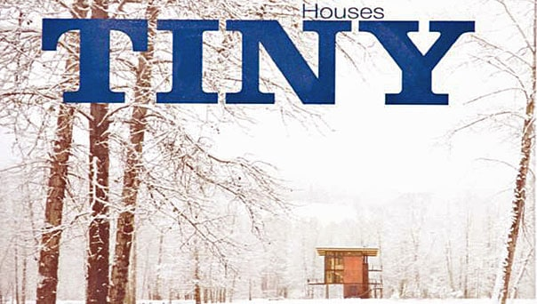 Tiny Houses – by Mimi Zeiger